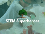 4:00 PM | STEM Superheroes with Knowledge to Grow On