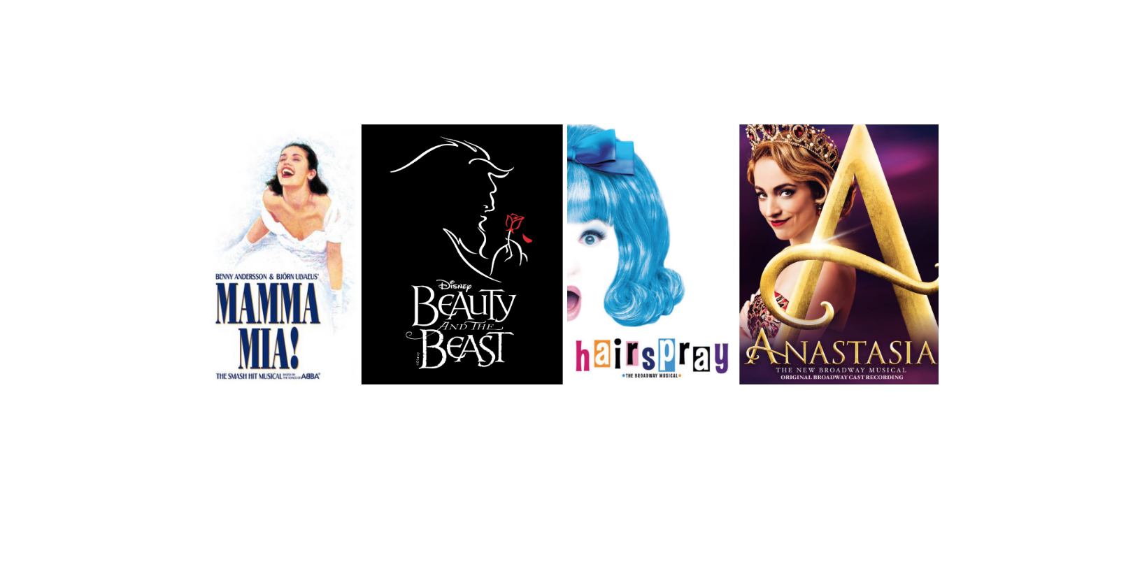 A Spring Break Program - Anastasia, Mamma Mia!, Hairspray, and Beauty and the Beast