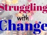 Transforming Behavior: The Struggle to Change