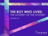 The Boy Who Lived: The Mystery of the Mystery (grades 3-6)