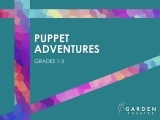 Puppet Adventures (grades 1-3)