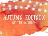 Autumn Equinox at the Audubon