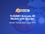11:30AM | Animate 3D Models with Blender