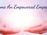 Empowered Empath 5/12