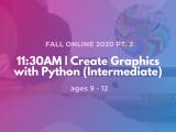 9:30AM | Create Graphics with Python (Intermediate)