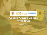 [In-Person] Create Arcade Games with Java