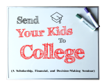 Send Your Kids To College