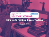 [In-Person] Intro to 3D Printing & Laser Cutting (Teen Masterclass)