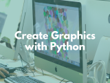 12:45PM | Graphics with Python (Advanced)