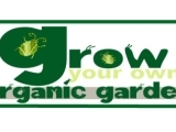 Grow Your Own Organic Garden ~ TBA
