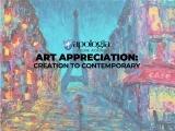 ART APPRECIATION: CREATION TO CONTEMPORARY/LIVE