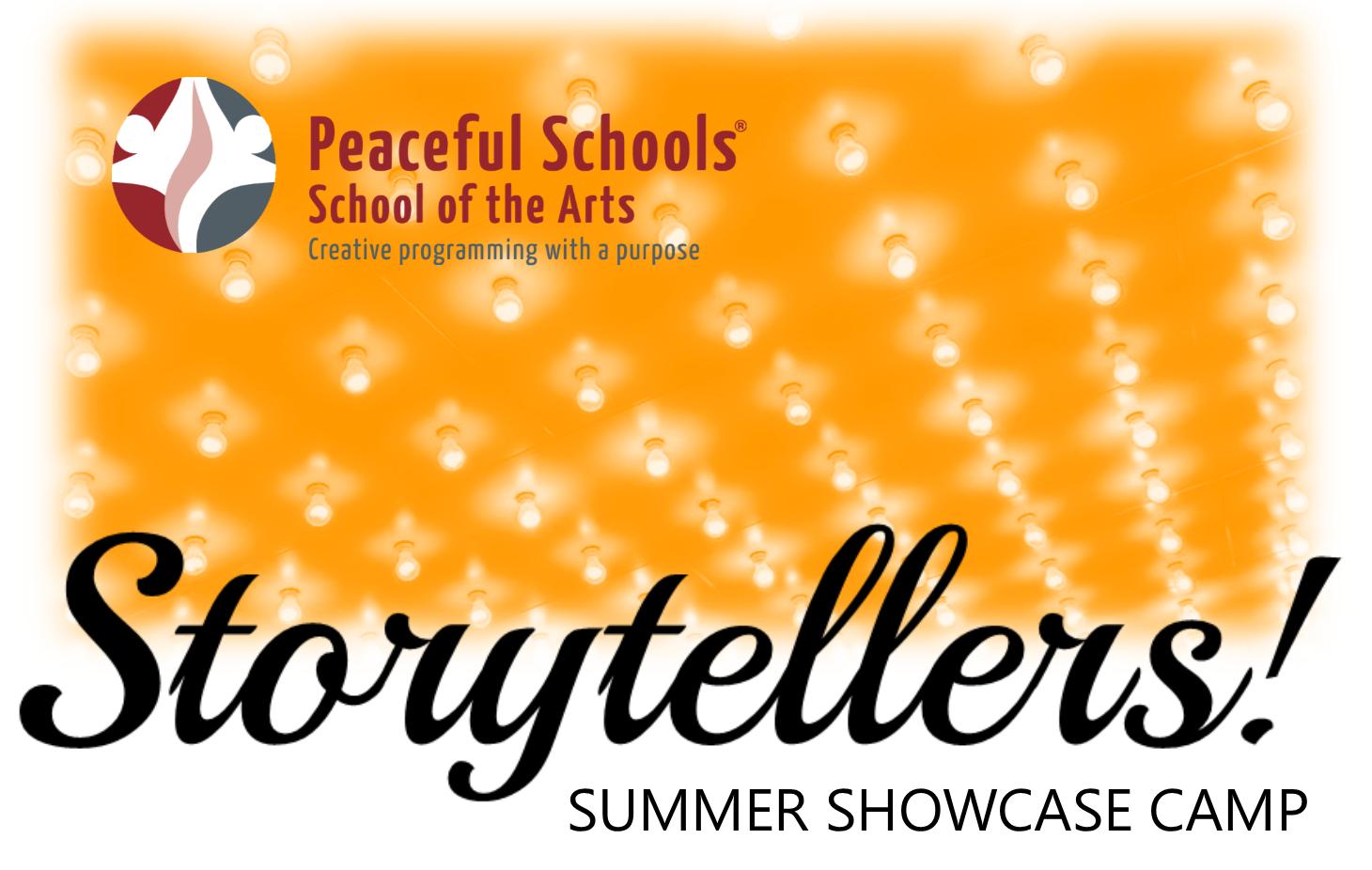 Summer Storytellers Showcase Camp!