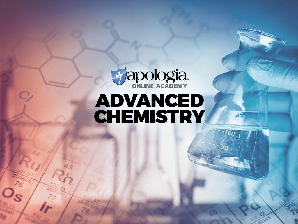 36. ADVANCED CHEMISTRY (Option 1) $638*