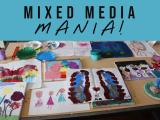 MIXED MEDIA MANIA - Mondays