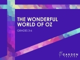 The Wonderful World of OZ (grades 3-6)