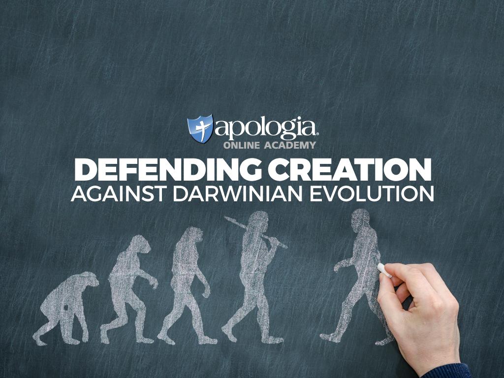*ESSENTIAL APOLOGETICS: DEFENDING CREATION $358*