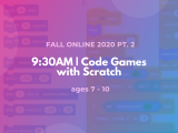 9:30AM | Code Games with Scratch