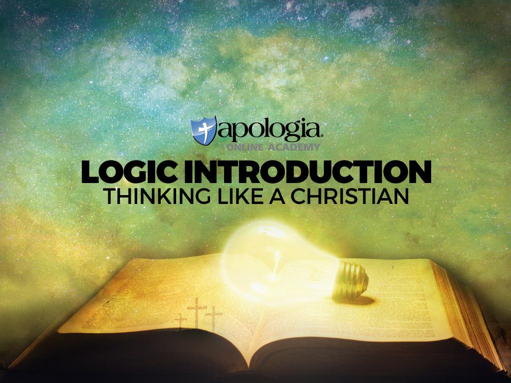 LOGIC/THINKING LIKE A CHRISTIAN $358*