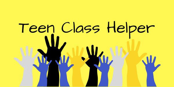 1st Period: Teen Helper (7-12th grade)