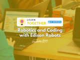 [In-Person] Robotics and Coding with Edison
