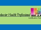 Behavior Health Professional Certification Training