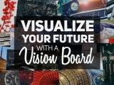 Make Your Best Life Happen with a Vision Board