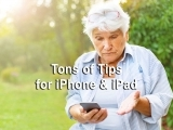 Tons of Tips for iPhone & iPad