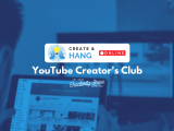 [Online] YouTube Creators Club