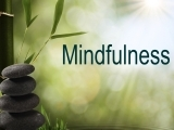 Mindfulness:  Tools for Well-Being