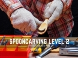 Spoon Carving Level 2