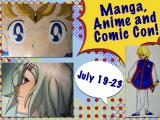 Manga, Anime & Comic Con - July 19 - 23