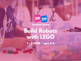 1:00PM | Build Robots with LEGO