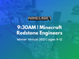 9:30AM | Minecraft Redstone Engineers