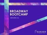 Broadway Bootcamp Pre-Teen (grades 3-6)