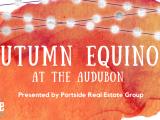 Autumn Equinox at Audubon