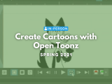 [In Person] Create Cartoons with Open Toonz