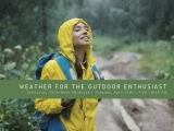 Weather for the Outdoor Enthusiast