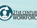 The 21st Century Workforce Certificate W18