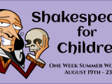 Introduction to Shakespeare - One Week Summer Workshop