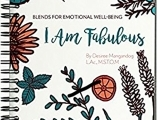 You are Fabulous: Essential Oils for Emotional Well-Being