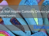 Part 1: DIY Toys that Inspire Curiosity Driven Learning