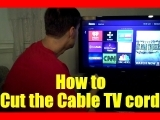 Cut the Cable - Cable TV Alternatives
