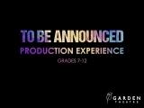 Teen Production Experience TBA