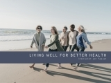 Living Well for Better Health