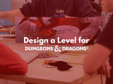 10:00AM | Design a Level for Dungeons and Dragons