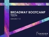 Broadway Bootcamp Teen (grades 7-12)