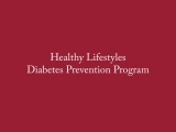 Healthy Lifestyles Diabetes Prevention Program - FCHN 001