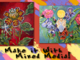 Make it With Mixed Media June 21-25