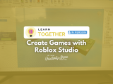 [In-Person] Create Games with Roblox Studio