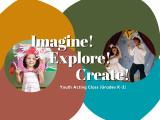Imagine! Explore! Create!